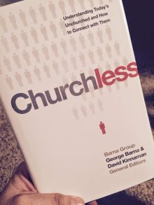 BOOK REVIEW: Churchless: Understanding Today's Unchurched and How to Connect with Them