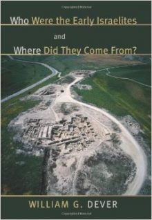 BOOK REVIEW: Who Were the Early Israelites and Where Did They Come From?