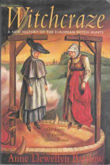 BOOK REVIEW: Witchcraze: A New History of the European Witch Hunts